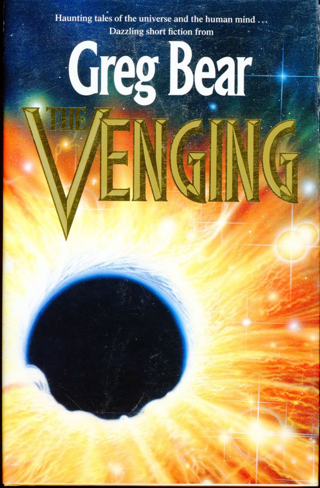 THE VENGING. Greg Bear.