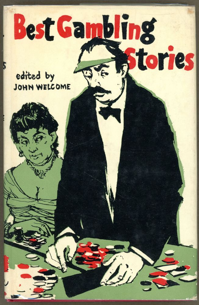 BEST GAMBLING STORIES. Ian Fleming, John Welcome.