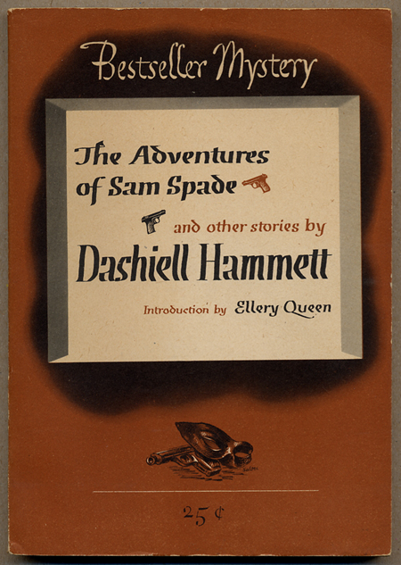 THE ADVENTURES OF SAM SPADE AND OTHER STORIES. Dashiell Hammett.