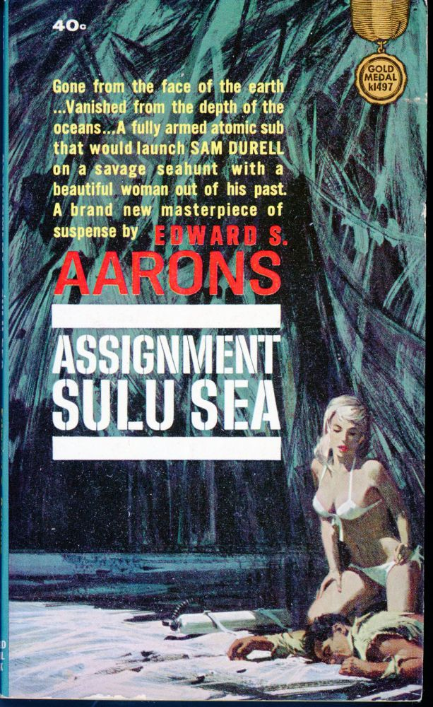 ASSIGNMENT SULU SEA. Edward S. Aarons.