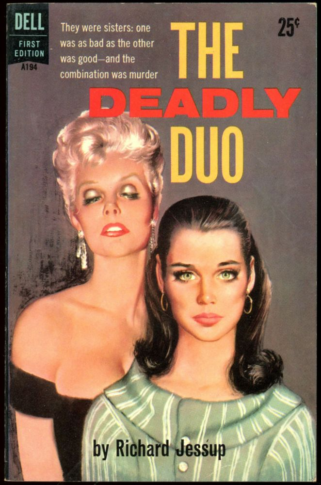 THE DEADLY DUO. Richard Jessup.