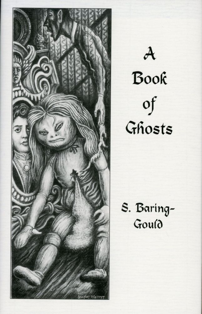 A BOOK OF GHOSTS. Introduction by Richard Dalby. Baring-Gould, abine.