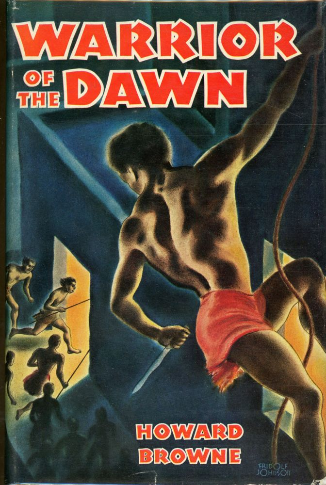 WARRIOR OF THE DAWN: THE ADVENTURES OF THARN. Howard Browne.