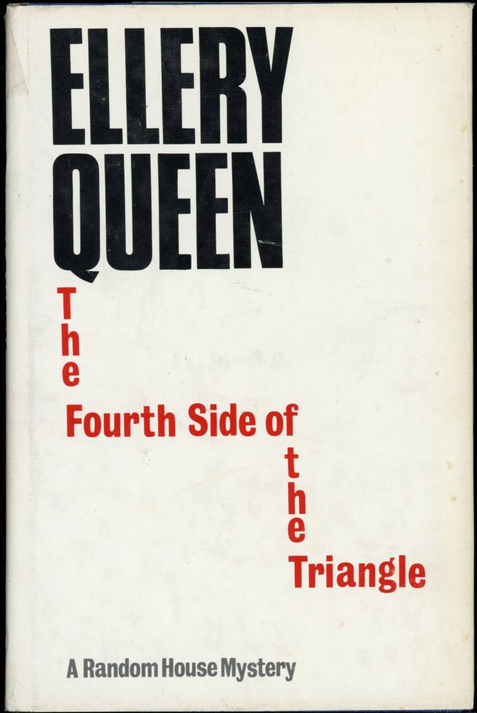 THE FOURTH SIDE OF THE TRIANGLE. Ellery Queen, pseudonym for Avram Davidson.