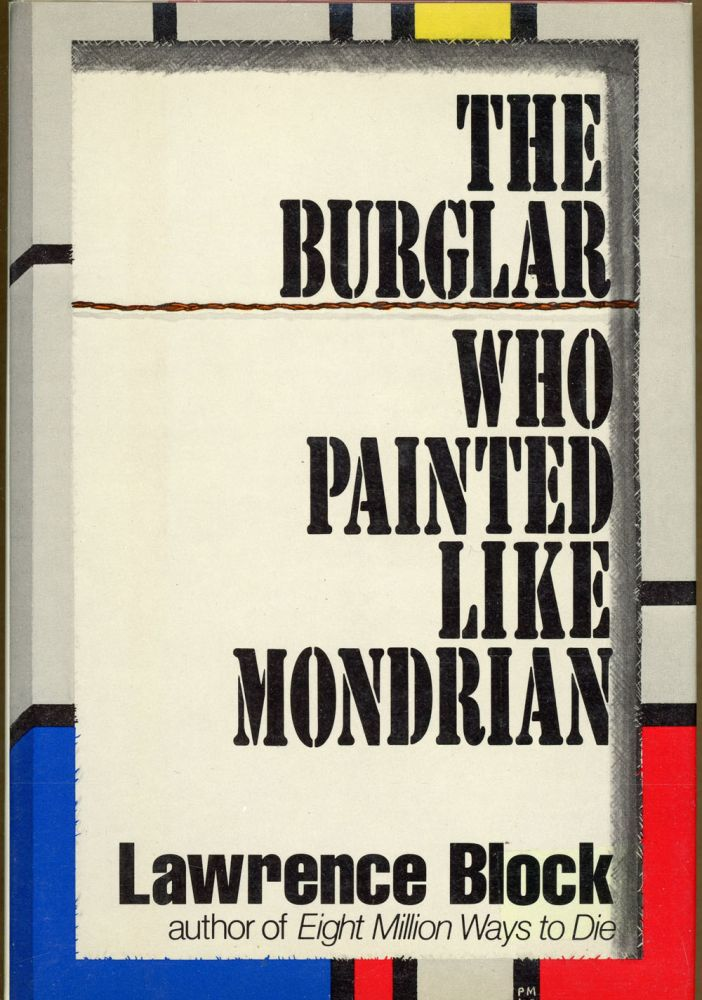 THE BURGLAR WHO PAINTED LIKE MONDRIAN.