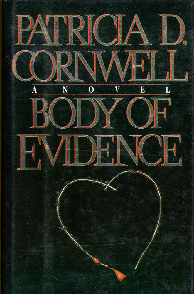 BODY OF EVIDENCE. Patricia D. Cornwell.