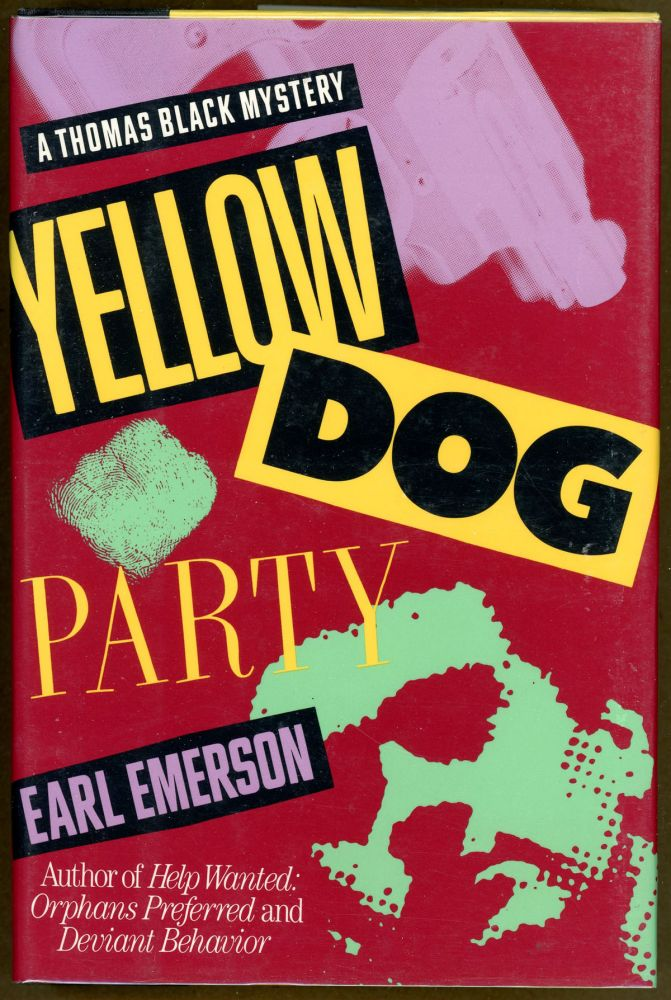YELLOW DOG PARTY. Earl Emerson.