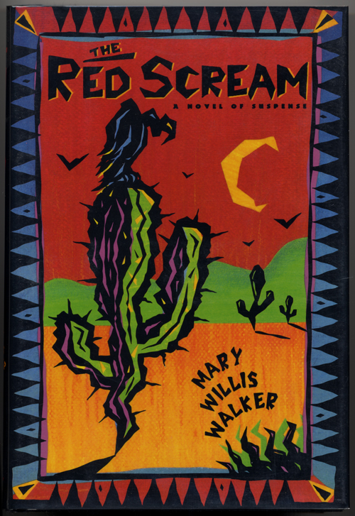 THE RED SCREAM. Mary Willis Walker.