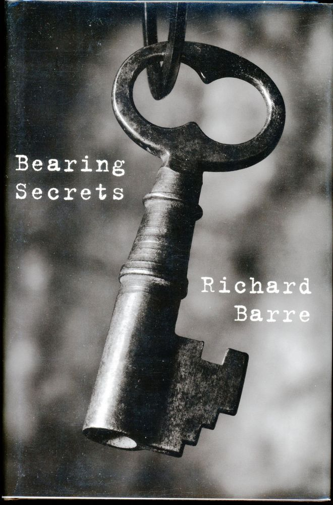 BEARING SECRETS. Richard Barre.
