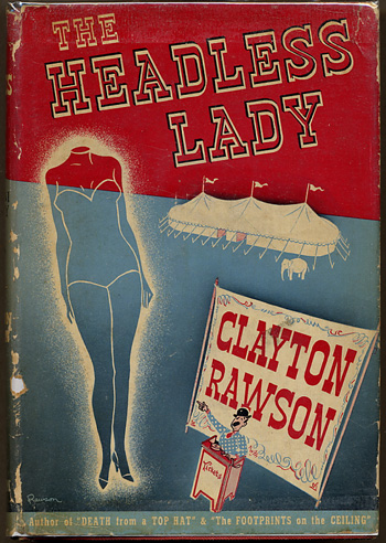THE HEADLESS LADY. Clayton Rawson.