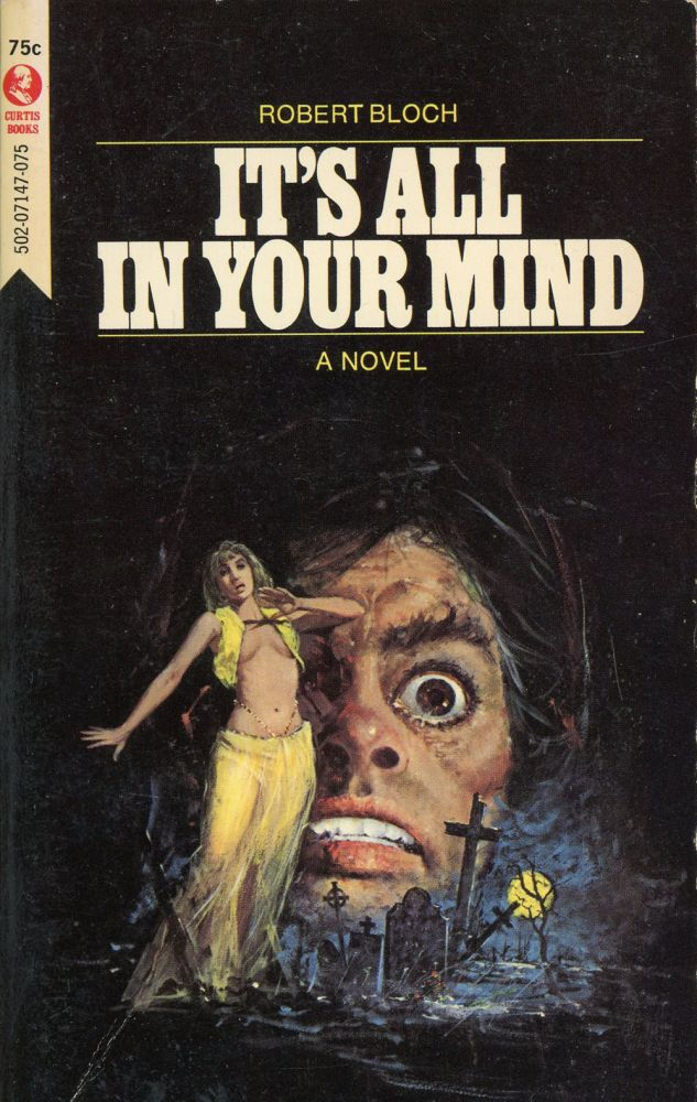 IT'S ALL IN YOUR MIND. Robert Bloch.