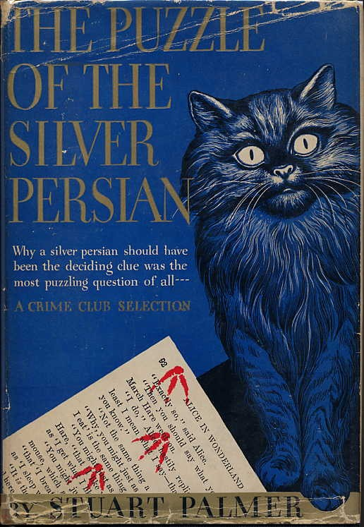 THE PUZZLE OF THE SILVER PERSIAN. Stuart Palmer.