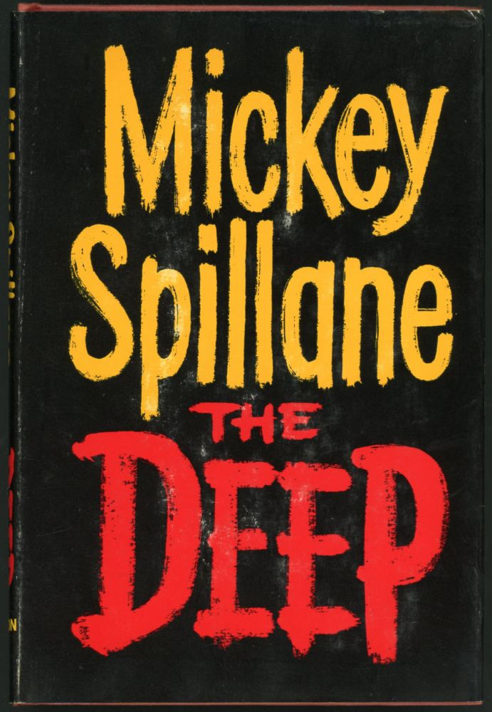 THE DEEP. Mickey Spillane.