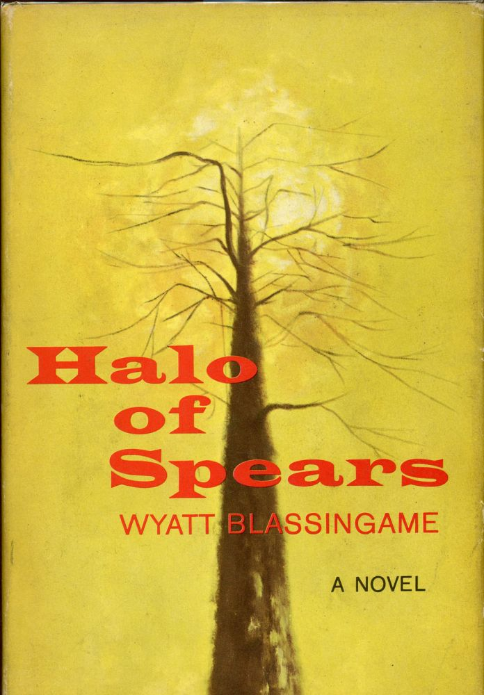 HALO OF SPEARS. Wyatt Blassingame.