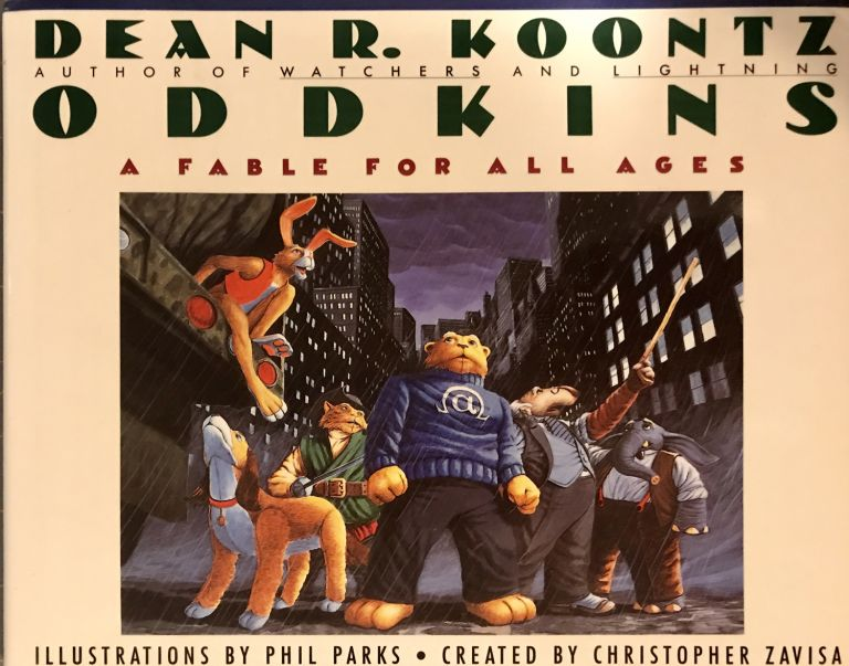 ODDKINS: A FABLE FOR ALL AGES. Dean R. Koontz.