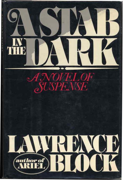 A STAB IN THE DARK. Lawrence Block.