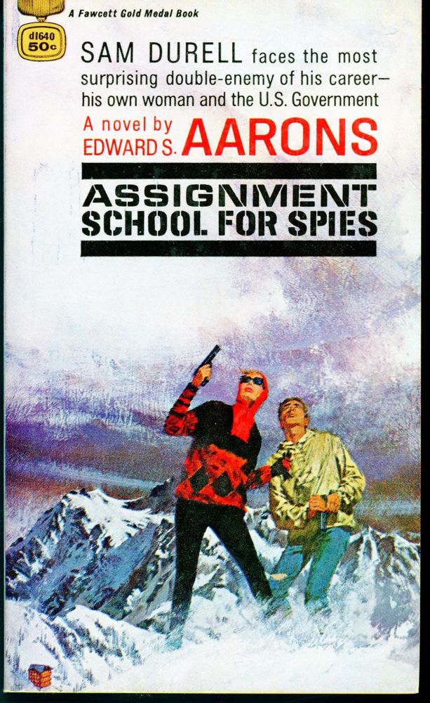 ASSIGNMENT: SCHOOL FOR SPIES. Edward S. Aarons.