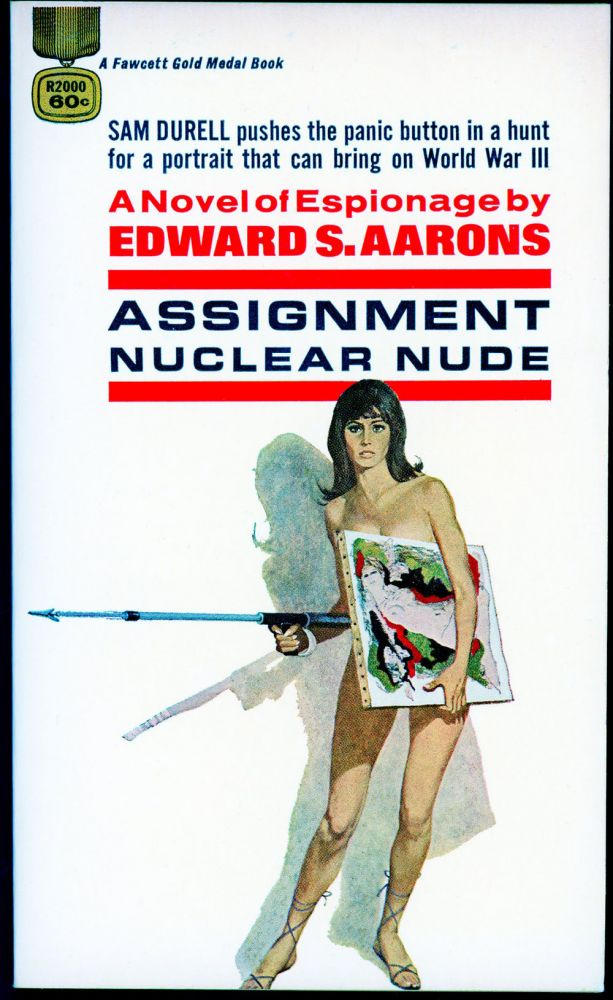 ASSIGNMENT: NUCLEAR NUDE. Edward S. Aarons.