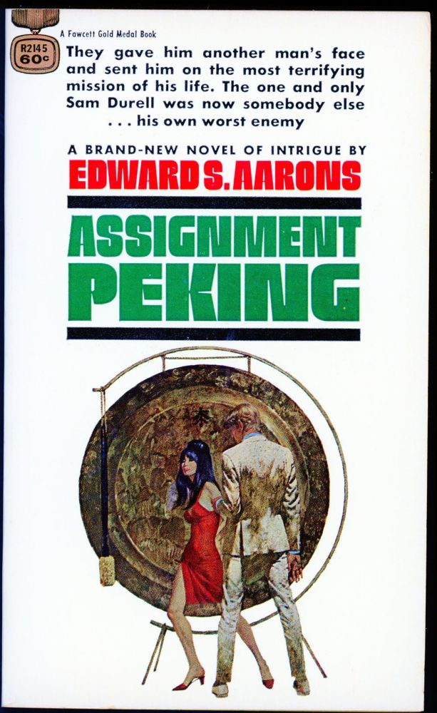 ASSIGNMENT: PEKING. Edward S. Aarons.