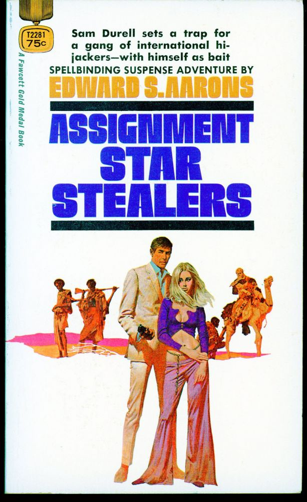 ASSIGNMENT: STAR STEALERS. Edward S. Aarons.