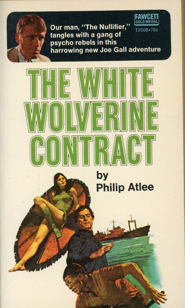 THE WHITE WOLVERINE CONTRACT. Philip Atlee, James Atlee Phillips.