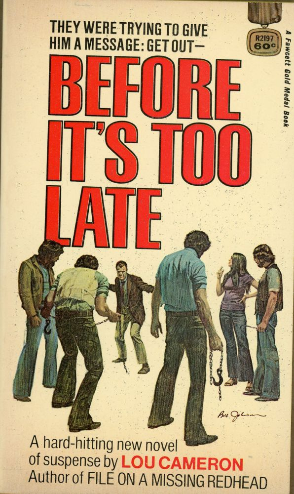 BEFORE IT'S TOO LATE. Lou Cameron.