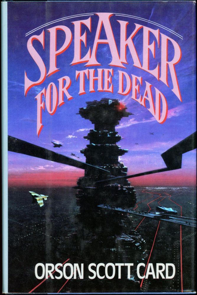SPEAKER FOR THE DEAD. Orson Scott Card.
