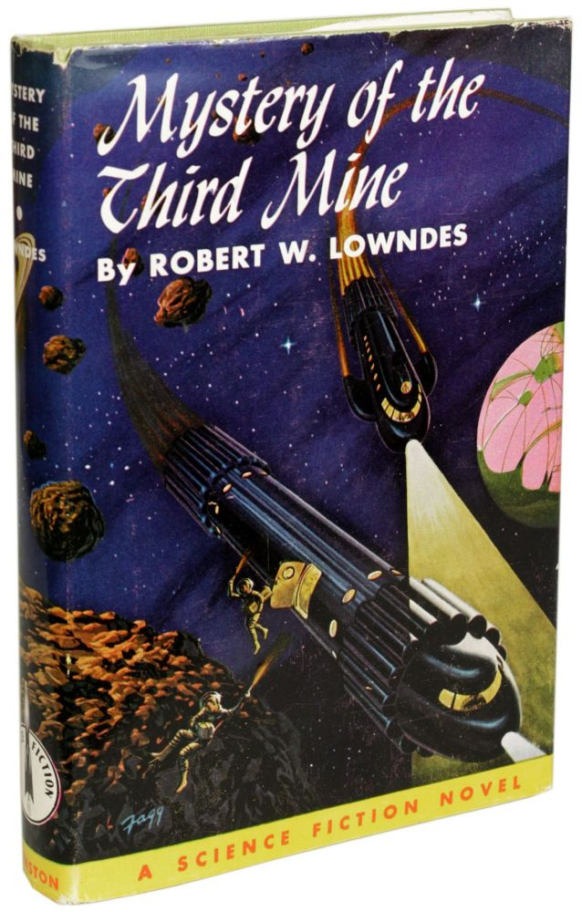 MYSTERY OF THE THIRD MINE. Robert W. Lowndes.