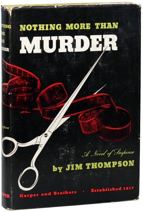 NOTHING MORE THAN MURDER. Jim Thompson.