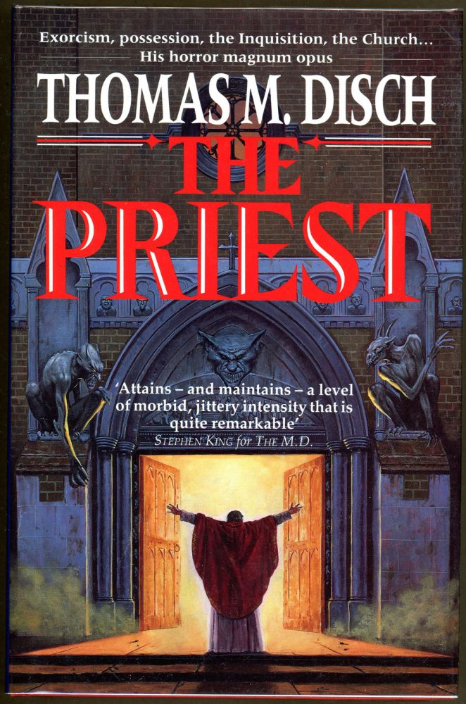THE PRIEST: A GOTHIC ROMANCE. Thomas M. Disch.