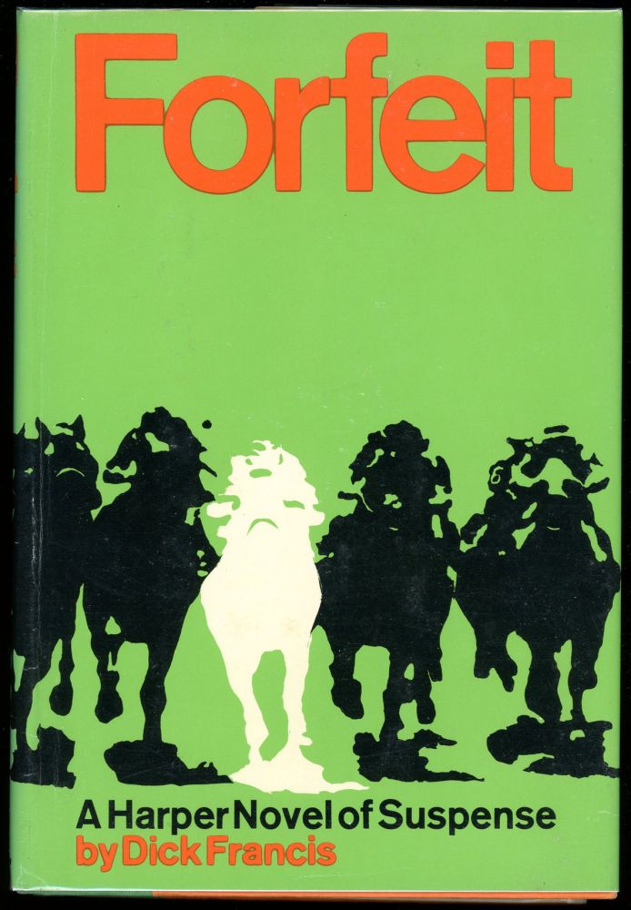 FORFEIT. Dick Francis.