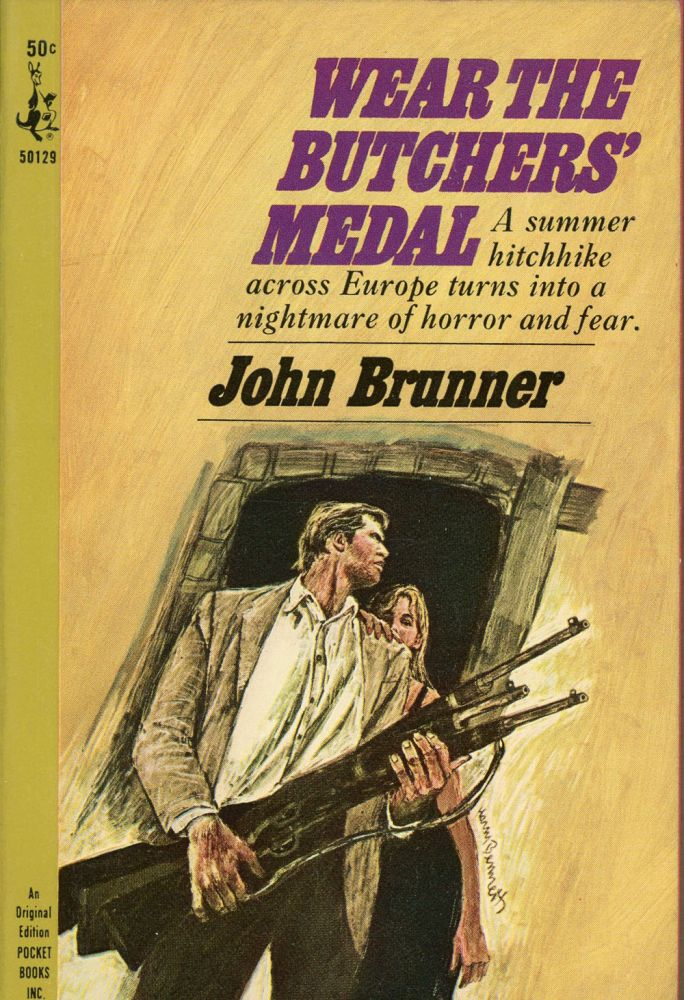 WEAR THE BUTCHERS' MEDAL. John Brunner.