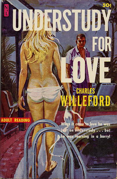 UNDERSTUDY FOR LOVE. Charles Willeford.