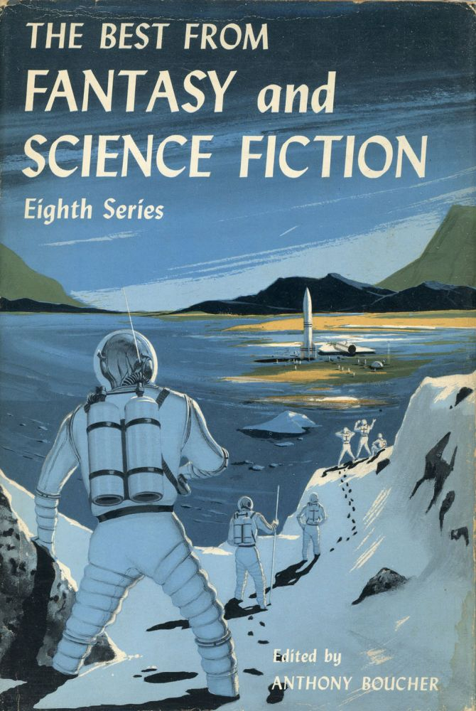 THE BEST FROM FANTASY AND SCIENCE FICTION: EIGHTH SERIES. Anthony Boucher.