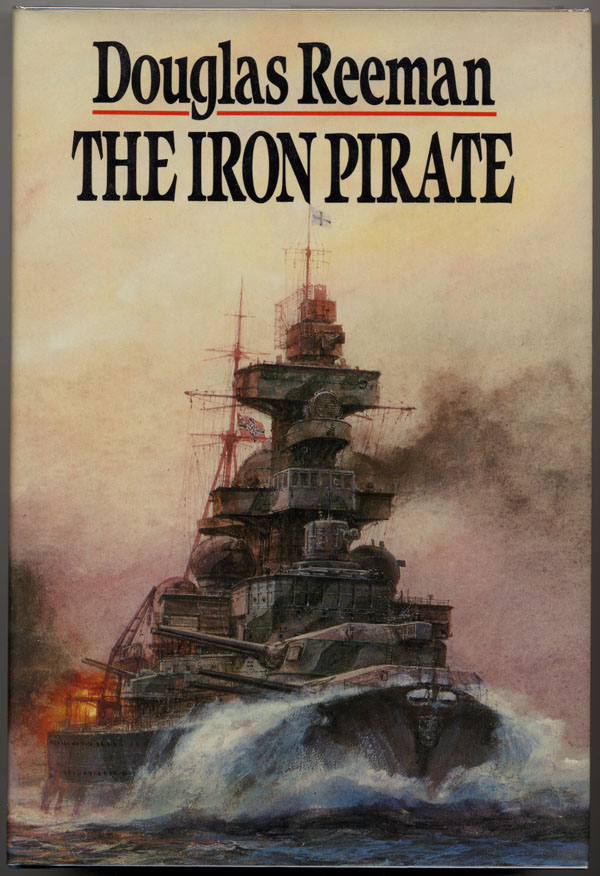 THE IRON PIRATE. Douglas Reeman.