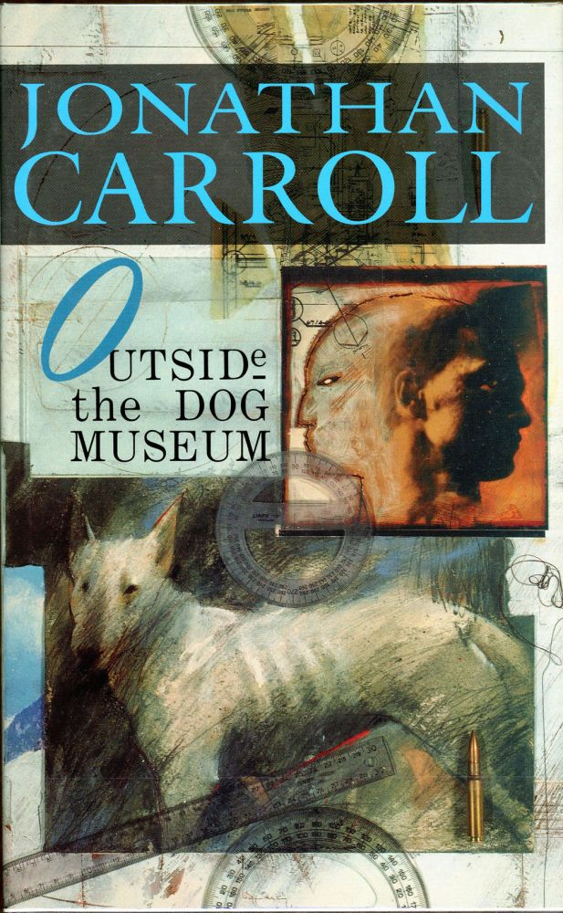 OUTSIDE THE DOG MUSEUM. Jonathan Carroll.