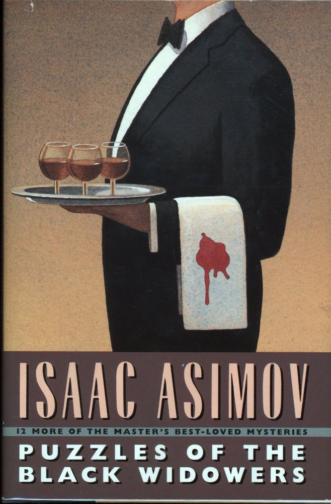 PUZZLES OF THE BLACK WIDOWERS. Isaac Asimov.