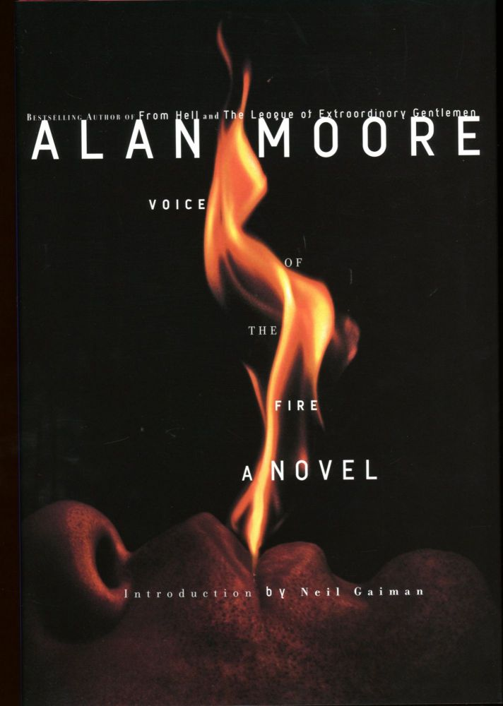 VOICE OF THE FIRE. Alan Moore.