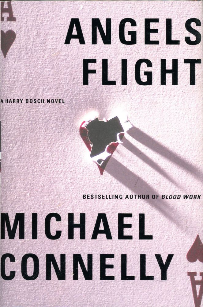 ANGELS FLIGHT. Michael Connelly.