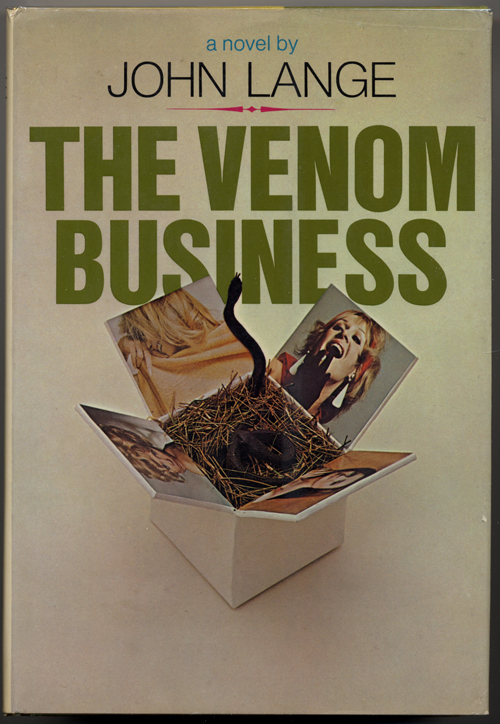 THE VENOM BUSINESS. John Lange, Michael Crichton.