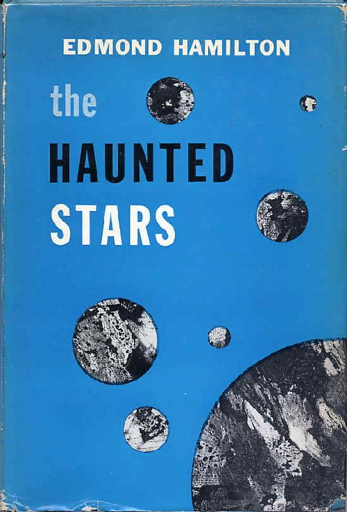 THE HAUNTED STARS. Edmond Hamilton.