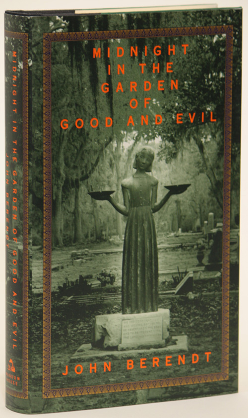 MIDNIGHT IN THE GARDEN OF GOOD AND EVIL. John Berendt.