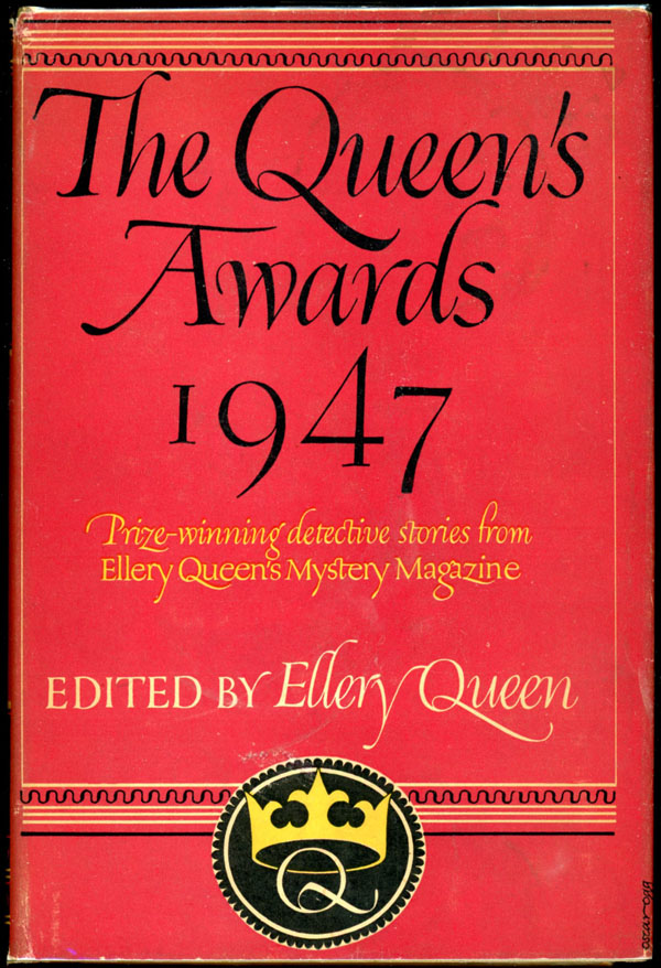 THE QUEEN'S AWARDS 1947. Frederic Dannay, Manfred B. Lee.