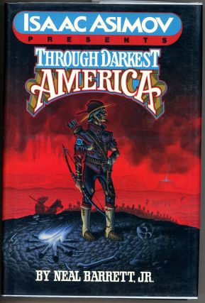 THROUGH DARKEST AMERICA. Neal Barrett Jr