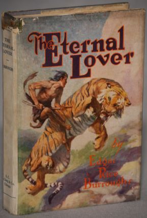 THE ETERNAL LOVER. Edgar Rice Burroughs.