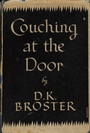 COUCHING AT THE DOOR. Broster, orothy, athleen