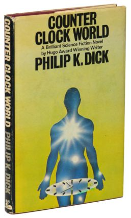 COUNTER CLOCK WORLD. Philip Dick, indred.