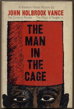 THE MAN IN THE CAGE. John Holbrook Vance, aka Jack Vance