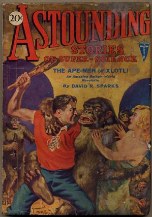 ASTOUNDING STORIES OF SUPER SCIENCE. 1930. . Harry Bates ASTOUNDING STORIES OF SUPER SCIENCE....