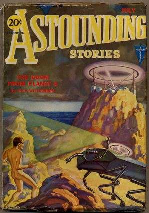 ASTOUNDING STORIES. 1931. . Harry Bates ASTOUNDING STORIES. July, No. 1 Volume 7